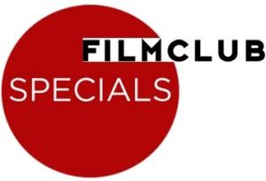 FILMCLUB SPECIALS